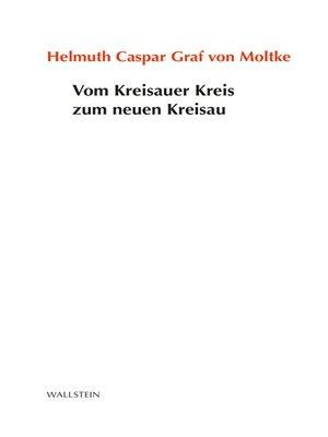 cover image of Vom Kreisauer Kreis zum neuen Kreisau