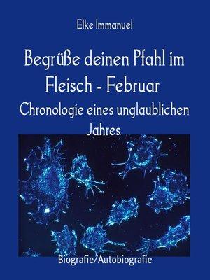 cover image of Begrüße deinen Pfahl im Fleisch--Februar