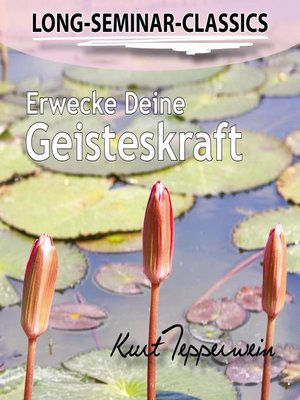cover image of Long-Seminar-Classics--Erwecke Deine Geisteskraft