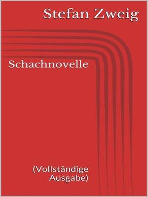 cover image of Schachnovelle (Vollständige Ausgabe)
