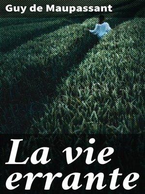 cover image of La vie errante