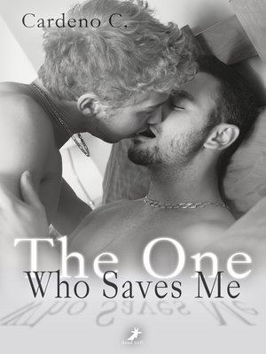 cover image of The One Who Saves Me