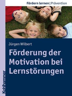 cover image of Förderung der Motivation bei Lernstörungen