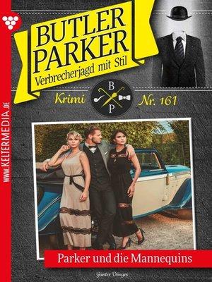 cover image of Butler Parker 161 – Kriminalroman