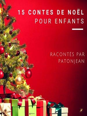 cover image of 15 Contes De Noël Pour Enfants
