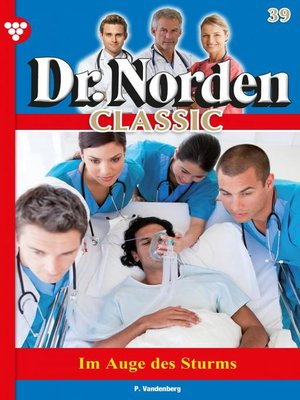 cover image of Dr. Norden Classic 39 – Arztroman