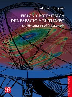 cover image of Física y metafísica del espacio y el tiempo