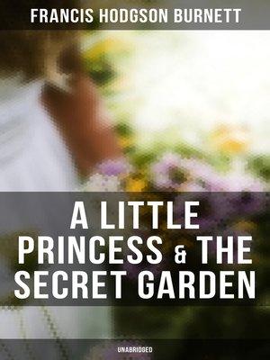 cover image of A Little Princess & the Secret Garden (Unabridged)