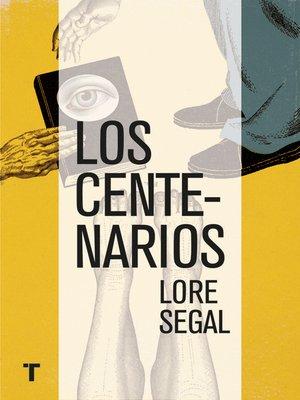 cover image of Los centenarios