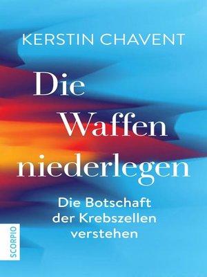cover image of Die Waffen niederlegen