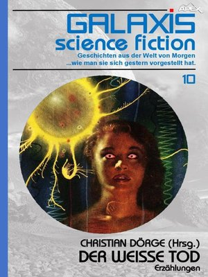 cover image of GALAXIS SCIENCE FICTION, Band 10