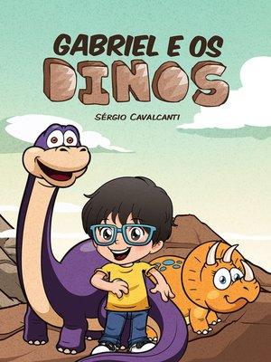 cover image of Gabriel e os dinos