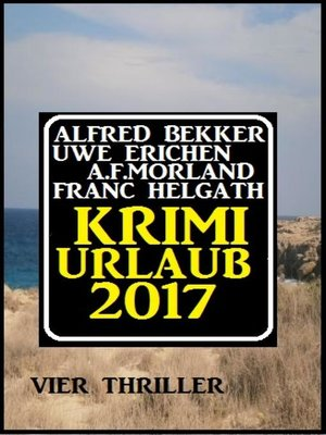 cover image of Krimi-Urlaub 2017