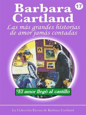 cover image of El Amor Llega al Castillo