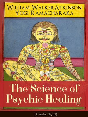 cover image of The Science of Psychic Healing (Unabridged)