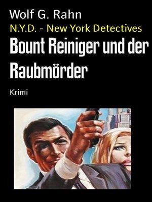 cover image of Bount Reiniger und der Raubmörder