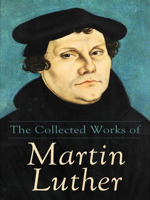 cover image of The Collected Works of Martin Luther