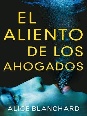 cover image of El aliento de los ahogados