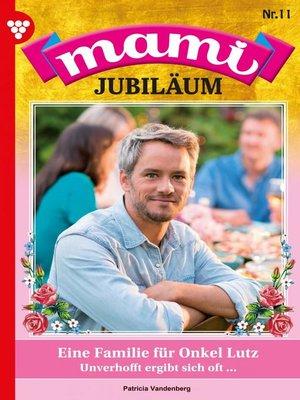 cover image of Mami Jubiläum 11 – Familienroman