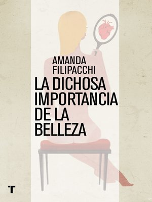 cover image of La dichosa importancia de la belleza