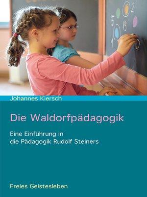 cover image of Die Waldorfpädagogik