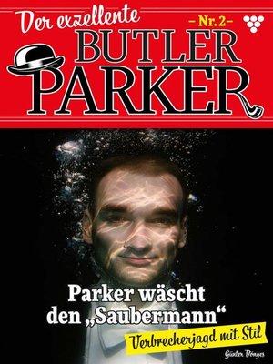cover image of Der exzellente Butler Parker 2 – Kriminalroman