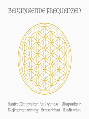 cover image of Beruhigende Frequenzen für Meditation und Heilung (Deep Alpha, Deep Theta)