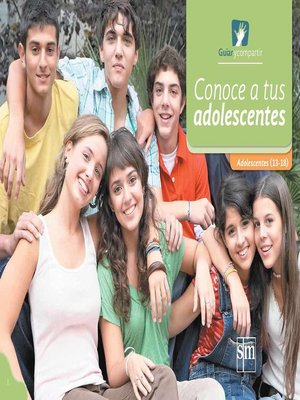 cover image of Conoce a tus adolescentes