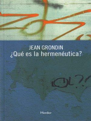cover image of ¿Qué es la hermenéutica?