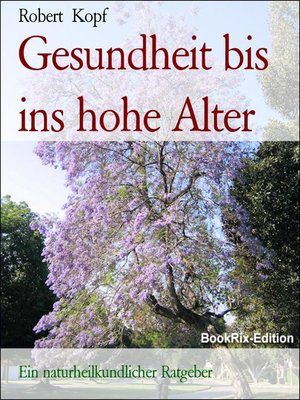 cover image of Gesundheit bis ins hohe Alter