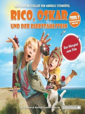 cover image of Rico, Oskar und der Diebstahlstein--Das Filmhörspiel