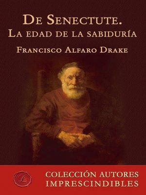cover image of De Senectute. La edad de la sabiduría
