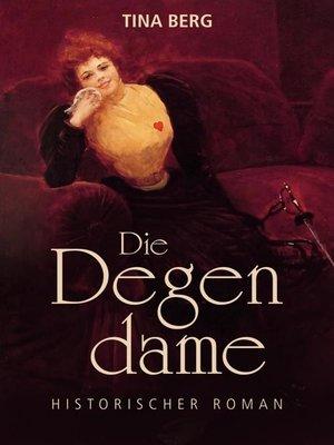 cover image of Die Degendame