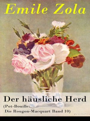 cover image of Der häusliche Herd (Pot-Bouille