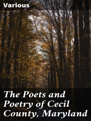 cover image of The Poets and Poetry of Cecil County, Maryland