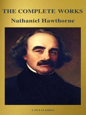 cover image of The Complete Works of Nathaniel Hawthorne