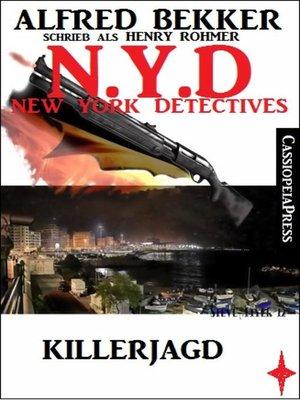 cover image of Alfred Bekker schrieb als Henry Rohmer- Killerjagd
