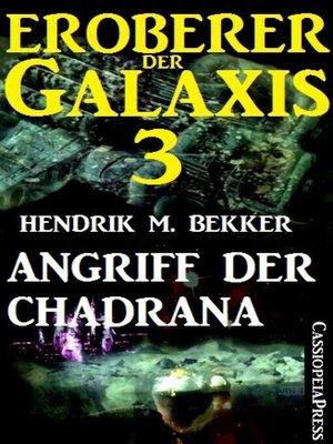 cover image of Eroberer der Galaxis 3