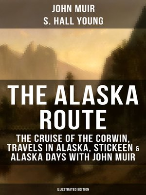 cover image of THE ALASKA ROUTE (Illustrated Edition)