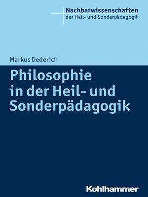 cover image of Philosophie in der Heil- und Sonderpädagogik