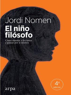 cover image of El niño filósofo