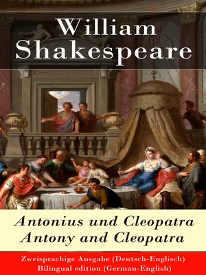 cover image of Antonius und Cleopatra / Antony and Cleopatra--Zweisprachige Ausgabe (Deutsch-Englisch) / Bilingual edition (German-English)