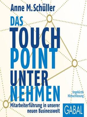 cover image of Das Touchpoint-Unternehmen