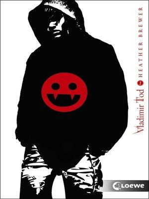 cover image of Vladimir Tod hat Blut geleckt (Band 1)