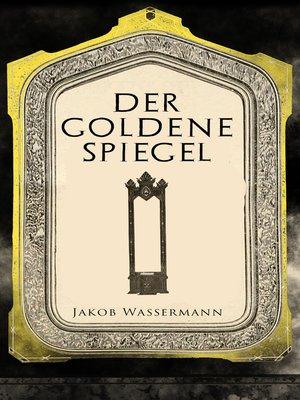 cover image of Der goldene Spiegel