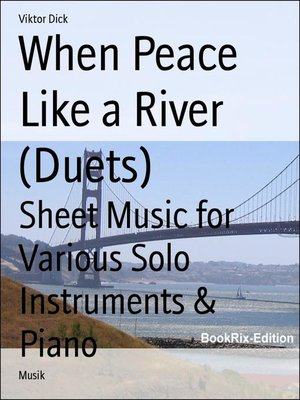 cover image of When Peace Like a River (Duets)