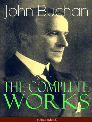 cover image of The Complete Works of John Buchan
