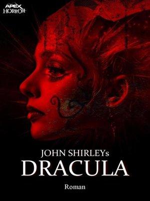 cover image of JOHN SHIRLEYS DRACULA