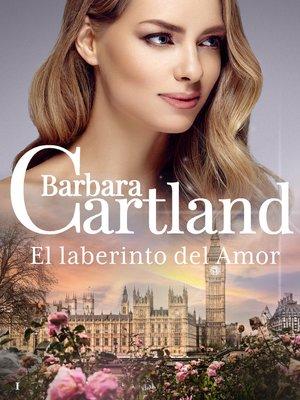 cover image of El Laberinto del Amor