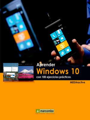 cover image of Aprender Windows 10 con 100 ejercicios prácticos
